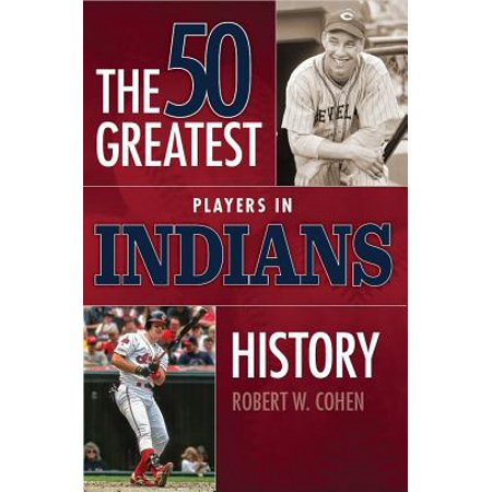 - 50 Greatest Players in Indians History