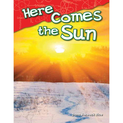 Here Comes the Sun (Library Bound) (Kindergarten)