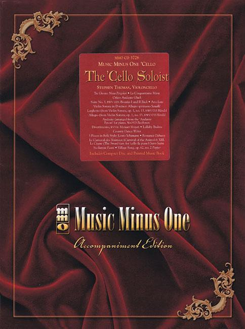 The Cello Soloist Classic Solos for Cello and Piano (Other) by Music Minus One