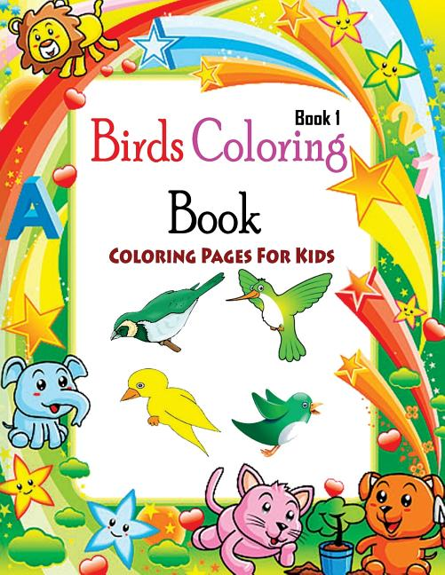 Coloring Pages For Kids Birds Coloring Book 1: Coloring Books For Kids -  Walmart.com - Walmart.com