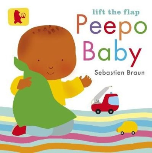 Lift the Flap: Peepo Baby (Baby Walker) (Hardcover)