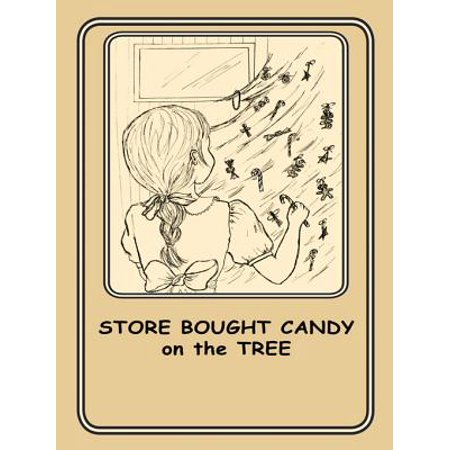 Store Bought Candy on the Tree - eBook