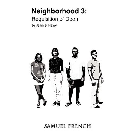 Neighborhood 3 : Requisition of Doom