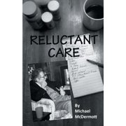 Reluctant Care (Paperback)