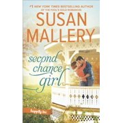 Second Chance Girl : A Modern Fairy Tale Romance