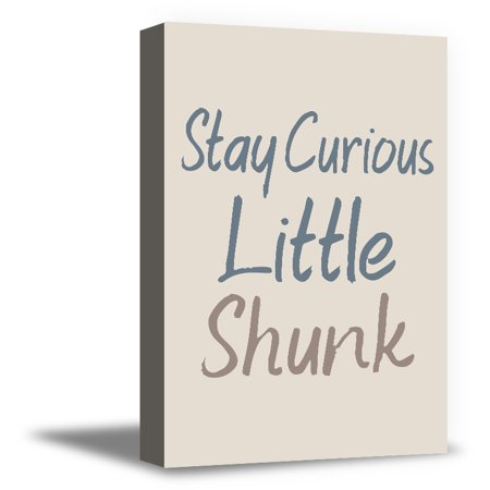 Awkward Styles Motivational Quotes Art For Kids Living Room Stay Curious Little Shunk Funny Quotes For Home Decor Ready To Hang Canvas Decor Canvas