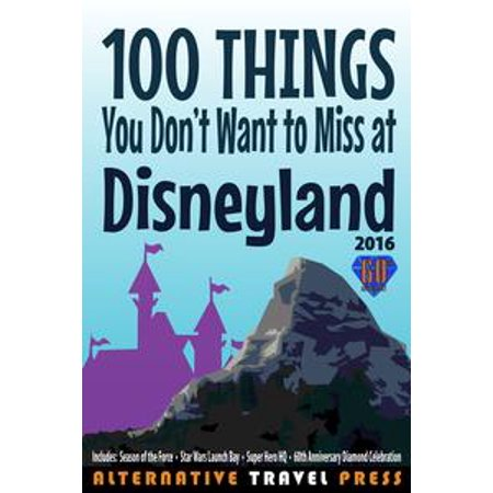 Disneyland At Halloween Tips (100 Things You Don't Want to Miss at Disneyland 2016 -)