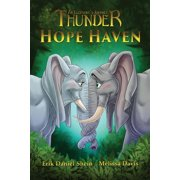 Thunder: An Elephant's Journey: Hope Haven (Series #3) (Paperback)