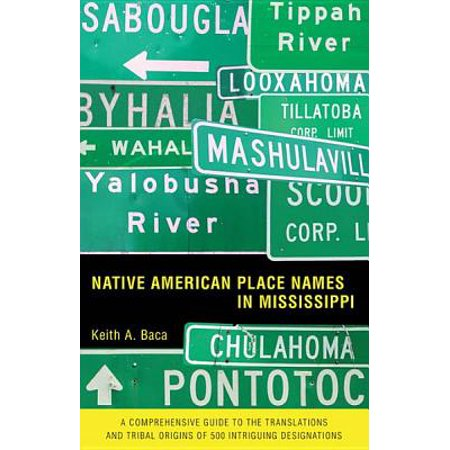 Native American Place Names in Mississippi - (Best Native American Names)