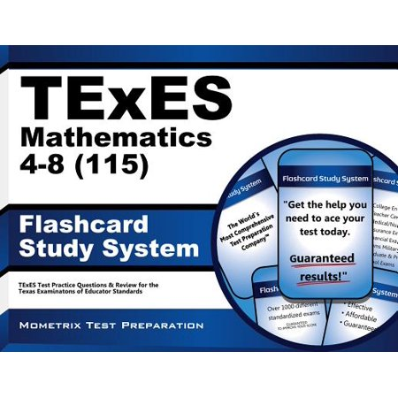 TExES Mathematics 4-8 (115) Flashcard Study System: TExES Test Practice Questions & Review for the Texas Examinations of Educator Standards (Cards) by TExES Exam Secrets Test Prep