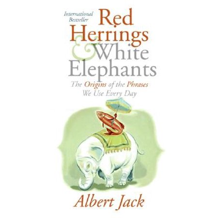 Halloween Origin Trivia (Red Herrings and White Elephants : The Origins of the Phrases We Use Every)