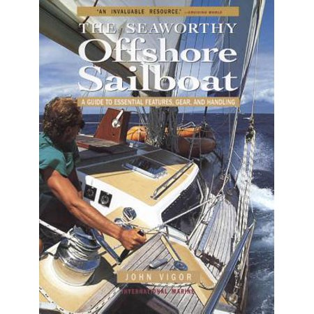 Seaworthy Offshore Sailboat: A Guide to Essential Features, Handling, and Gear -