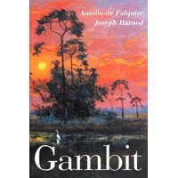 Gambit : A Story of International Intrigue and Nuclear High Jinks