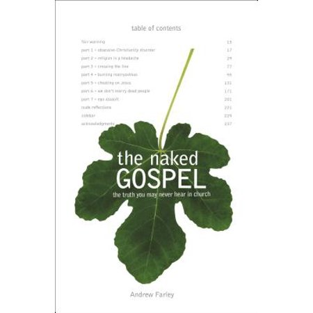 The Naked Gospel : Jesus Plus Nothing. 100% Natural. No Additives. - Yes To Jesus No To Halloween