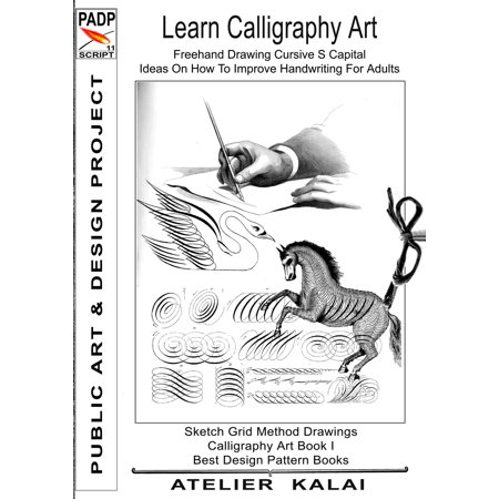 PADP Script 11: Learn Calligraphy Art - Freehand Drawing Cursive S Capital - Ideas On How To Improve Handwriting For Adults - eBook