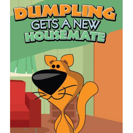 Dumpling Gets a New Housemate - eBook ()