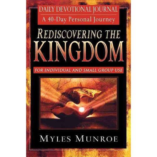 Rediscovering the Kingdom: Ancient Hope for Our 21st Century World; Daily Devotional Journal