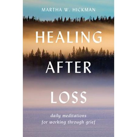 Healing After Loss: : Daily Meditations for Working Through