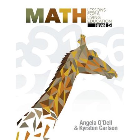 Math Lessons for a Living Education : Level 5