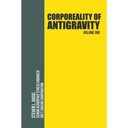 Corporeality of Antigravity Volume One - eBook