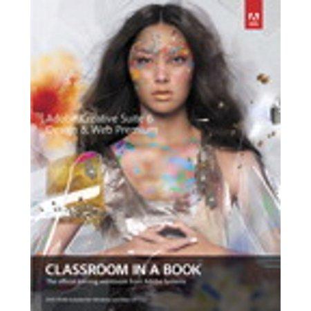 Adobe Creative Suite 6 Design & Web Premium Classroom in a Book -