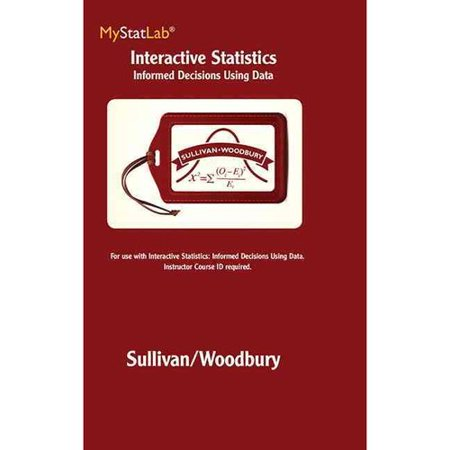 Interactive Statistics Mystatlab Access Code  Informed Decisions Using Data