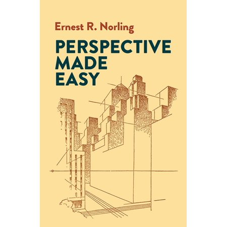 Dover Art Instruction: Perspective Made Easy (Paperback)