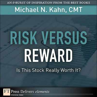 Risk Versus Reward--Is This Stock Really Worth It? -