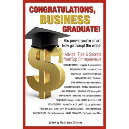 Congratulations Business Graduate! : You Proved You're Smart. Now Go Disrupt the World!