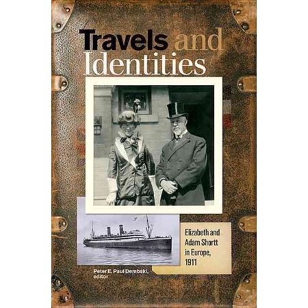 Travels and Identities: Elizabeth and Adam Shortt in Europe, 1911 - image 1 of 1