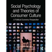 Social Psychology and Theories of Consumer Culture - eBook