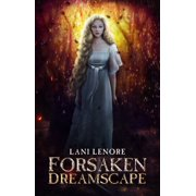 Forsaken Dreamscape (Nevermor #2) - eBook