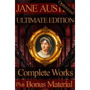 Jane Austen Complete Works Ultimate Edition - eBook