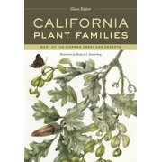 California Plant Families : West of the Sierran Crest and Deserts