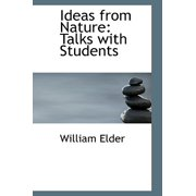 Ideas from Nature : Talks with Students