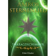 Amros: Sternenlied - Smaragdschimmer - eBook