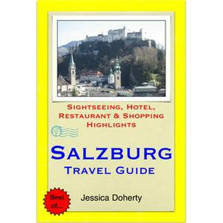 Salzburg, austria travel guide sightseeing, hotel, restaurant.