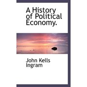 A History of Political Economy.