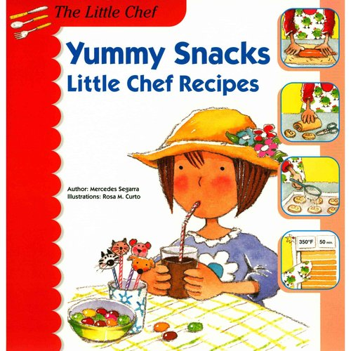 Yummy Snacks: Little Chef Recipes
