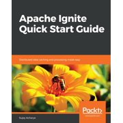 Apache Ignite Quick Start Guide - eBook