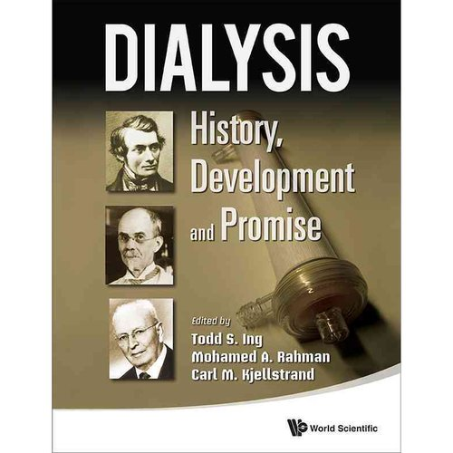 Dialysis: History, Development and Promise