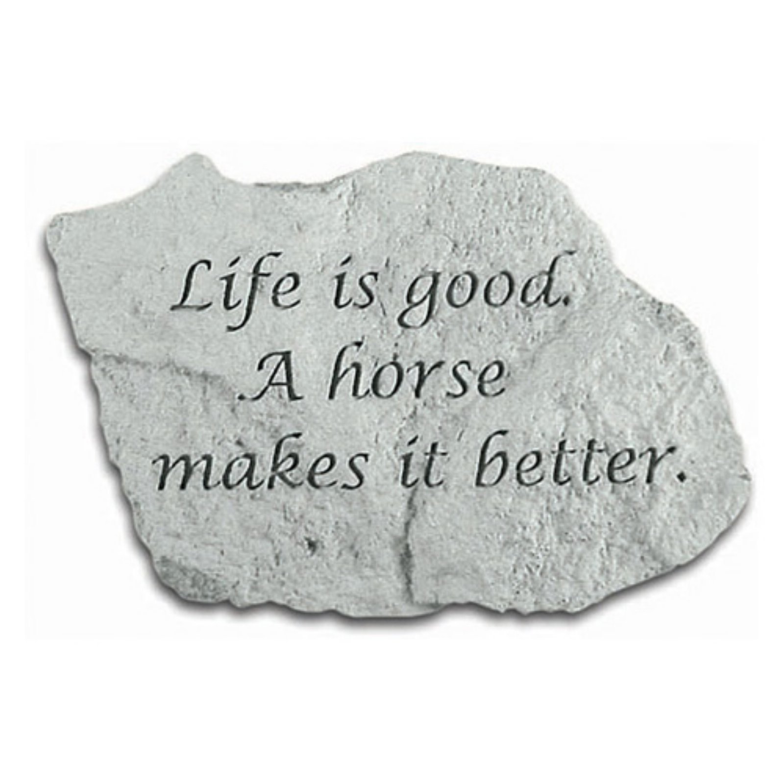 Life Is Good A Horse Makes It Better Garden Stone