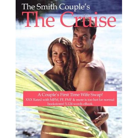 The Cruise Ship, a Couple's First Time to Wife Swap -