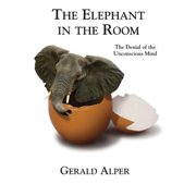 The Elephant in the Room-The Denial of the Unconscious Mind