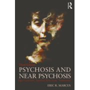 Psychosis and Near Psychosis - eBook