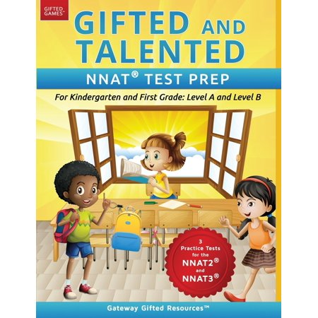 Gifted and Talented Nnat Test Prep: Nnat2 / Nnat3 Level A and Level B - For Kindergarten and First Grade (Paperback)