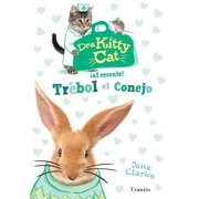 Dra Kitty Cat. Trebol El Conejo