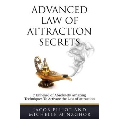 Advanced Law of Attraction Secrets: 7 Unheard of Absolutely Amazing Techniques to Activate the Law of Attraction thumbnail