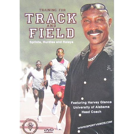 Training for Track and Field: Sprints, Hurdles and