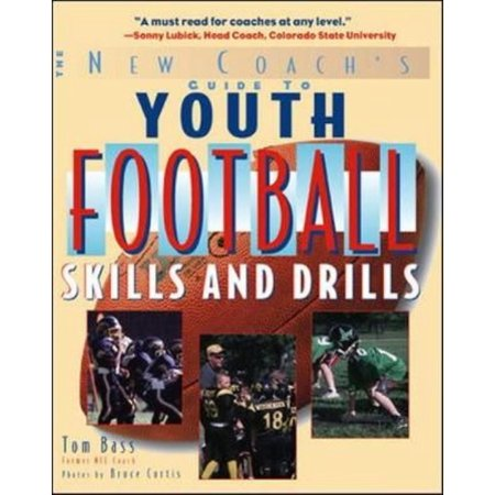 The New Coach's Guide to Youth Football Skills and Drills